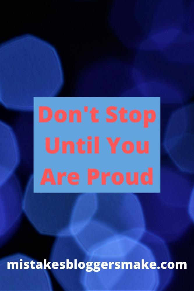 Don't-Stop-Until-You-Are-Proud