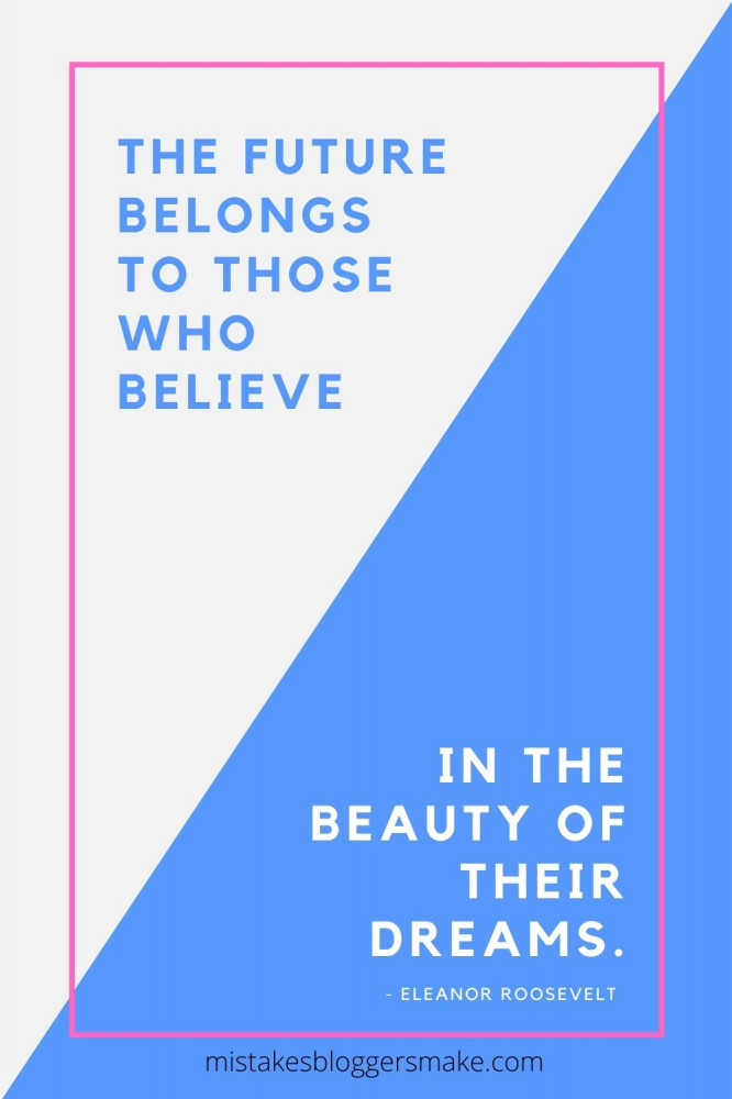 The-Future-Belongs-To-Those-Who-Believe-In-The-Beauty-Of-Their-Dreams