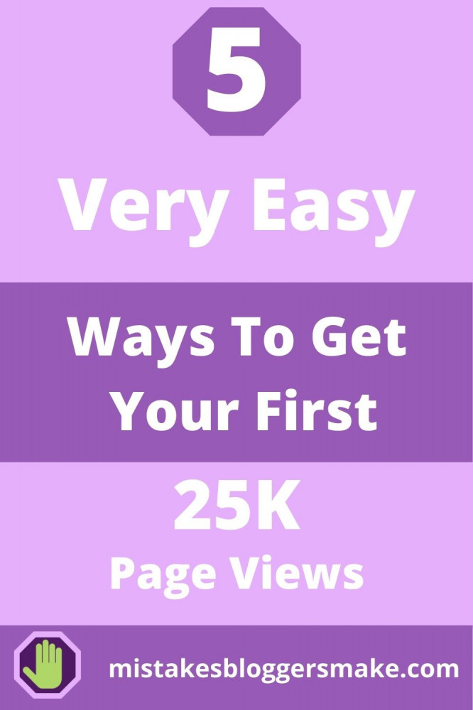 5-very-easy-ways-to-25-k-page-views-