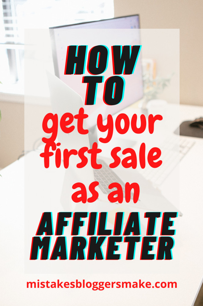 How-To-Make-Your-First-Sale-As-An-Affiliate-Marketer