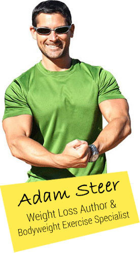 Adam Steer - Weight Loss Author & Bodyweight Exercise Specialist