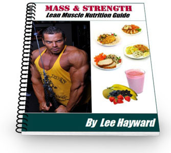 Mass & Strength Lean Muscle Nutrition Guide