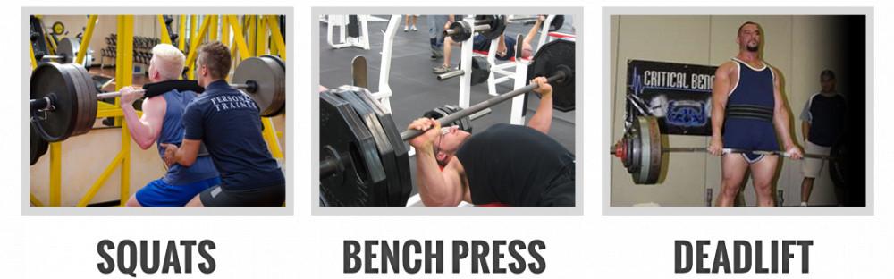 Squats, Bench Press, Deadlift