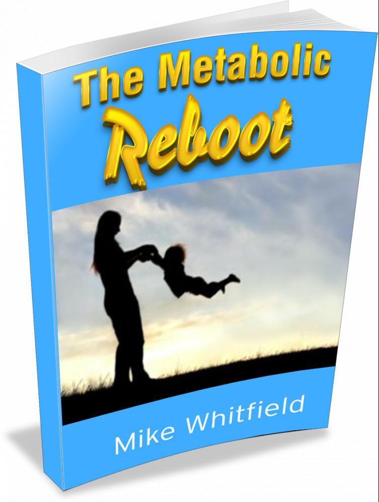 The Metabolic Reboot Program
