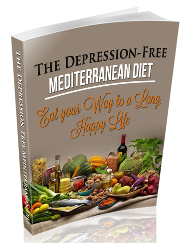 The Depression-Free Mediterranean Diet Book - Eat Your Way to Long, Happy, Life