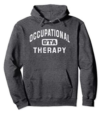 Occupational Therapist Assistant Hoodie Gift