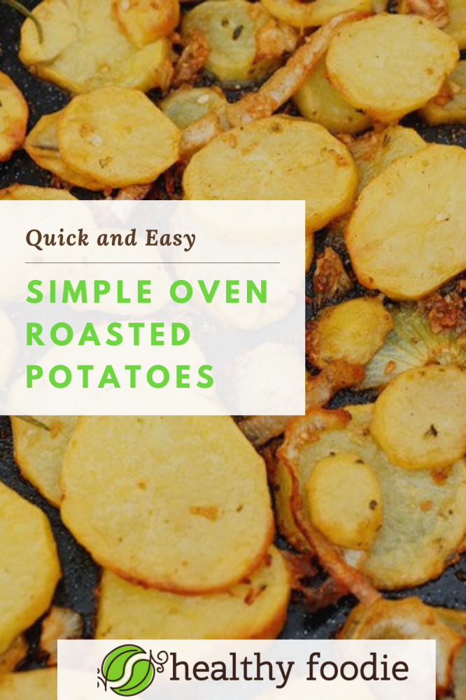 simple oven roasted potatoes