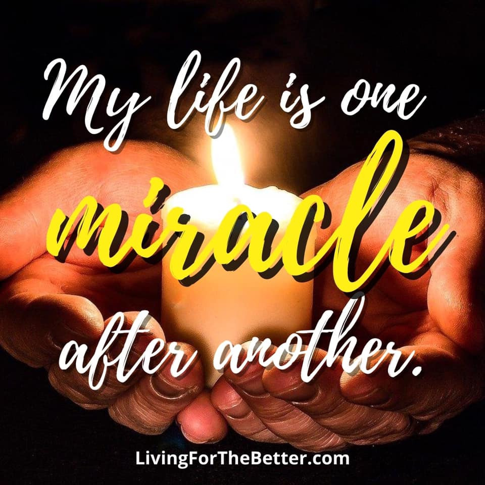 My Life is One Miracle After Another