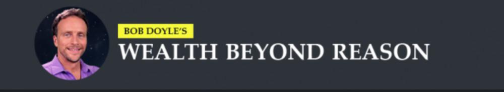 Wealth Beyond Reason