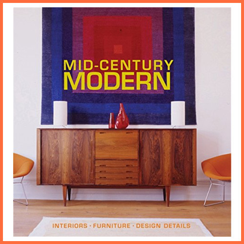 Mid-Century Modern - Interior Design Book