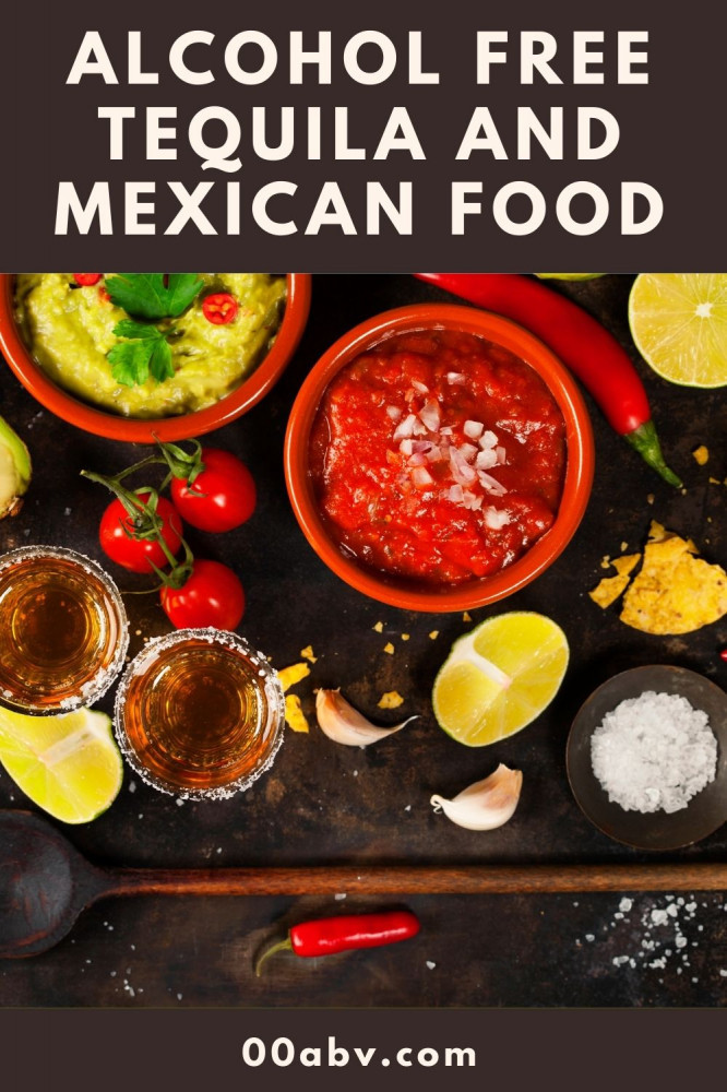 Alcohol Free Tequila and Mexican Food