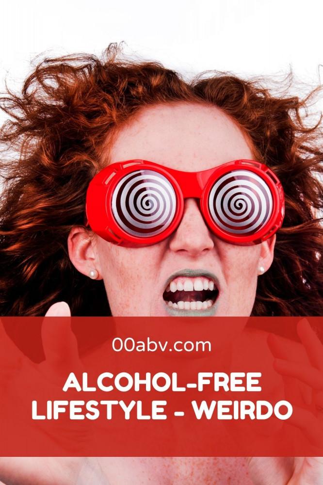 Are You A Weirdo if you go alcohol-free ?
