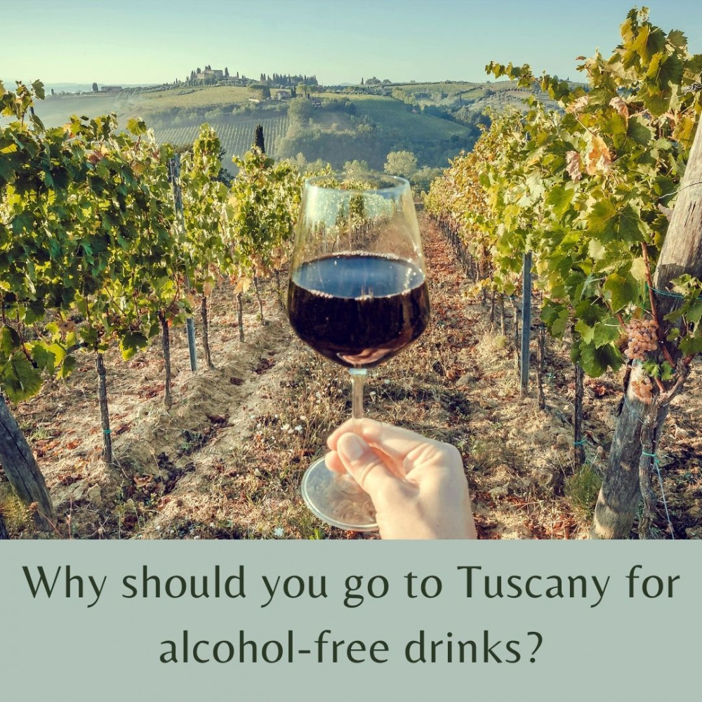 Why go to Tuscany for Alcohol-Free Drinks ?