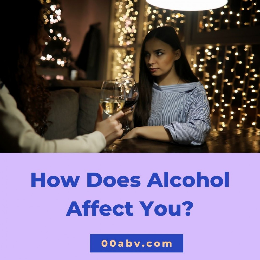 How Does Alcohol Affect You?