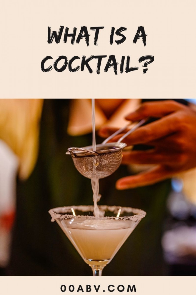 What Is A Cocktail ?