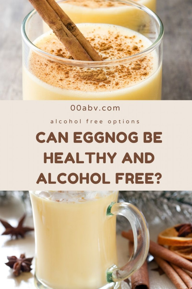 Can EggNog be Alcohol Free ?