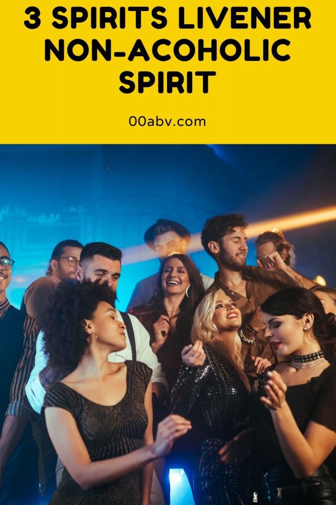 3 Spirit Non- Alcoholic Spirits the Livener