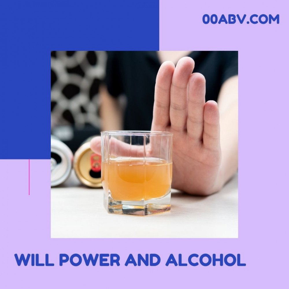 Will Power and Alcohol