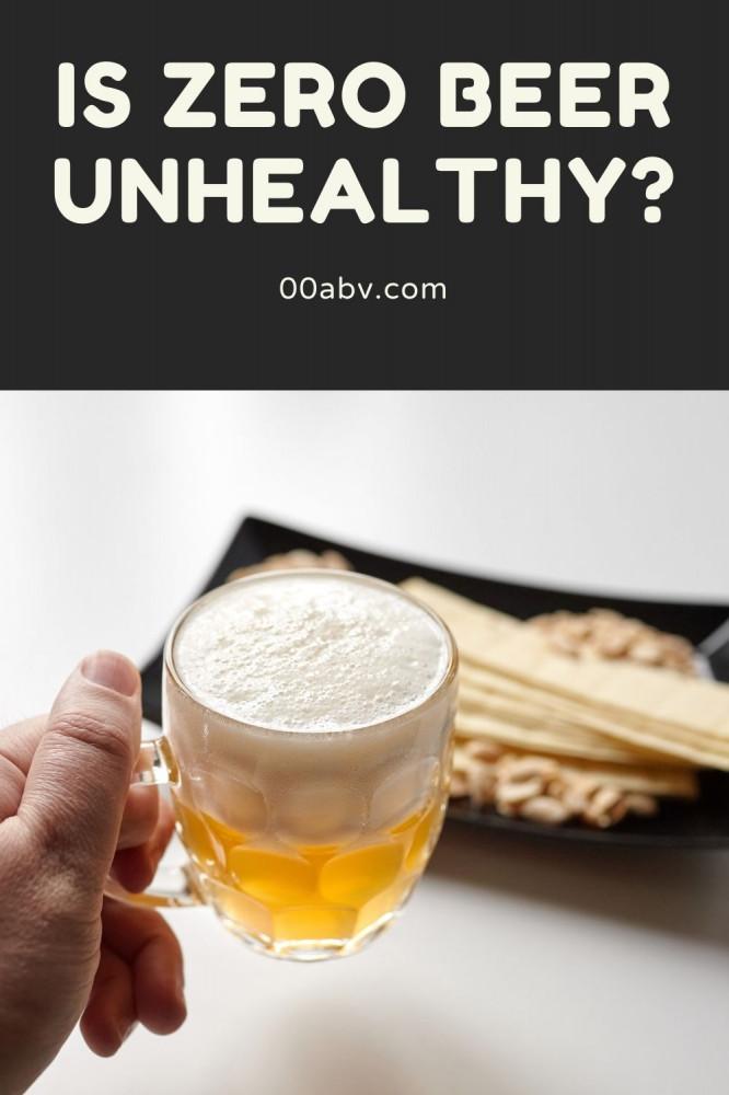 Is Zero Beer Unhealthy ?