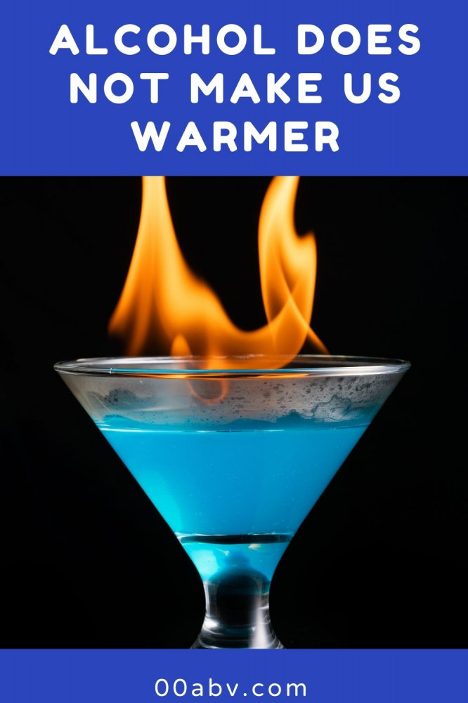 Alcohol Does Not Make Us Warmer
