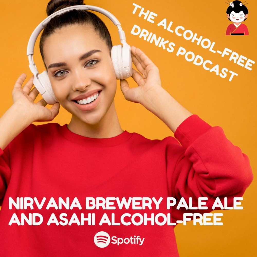 Nirvana Brewery and The Alcohol-Free Drinks Podcast