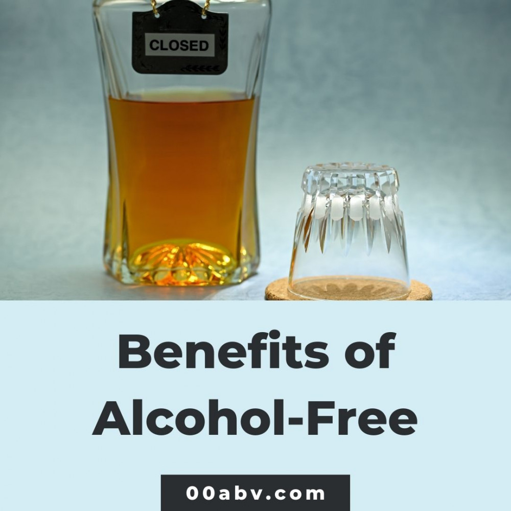 Benefits of Being Alcohol-Free