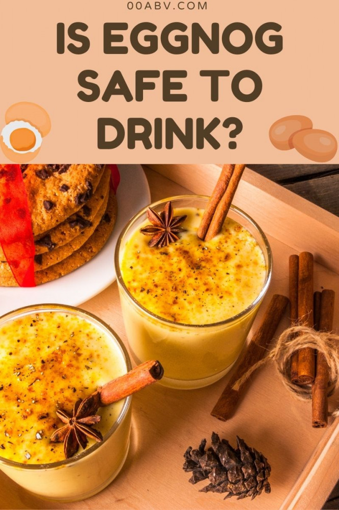 Is Eggnog safe to drink?