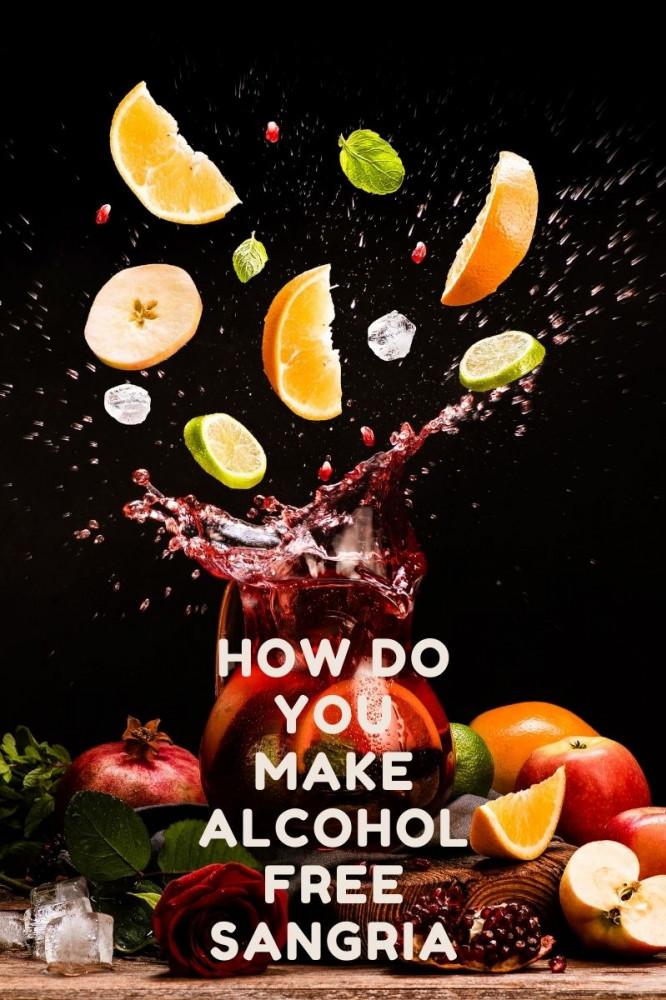 How Do You Make Alcohol Free Sangria?