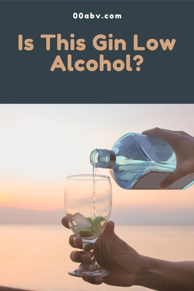 Is This Gin Low Alcohol?