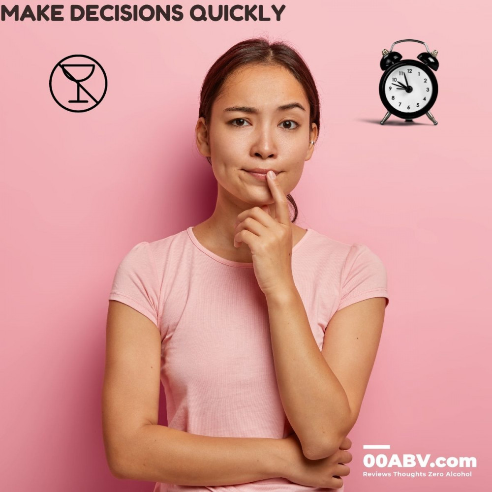 When It Comes To Alcohol - Make Decisions Quickly