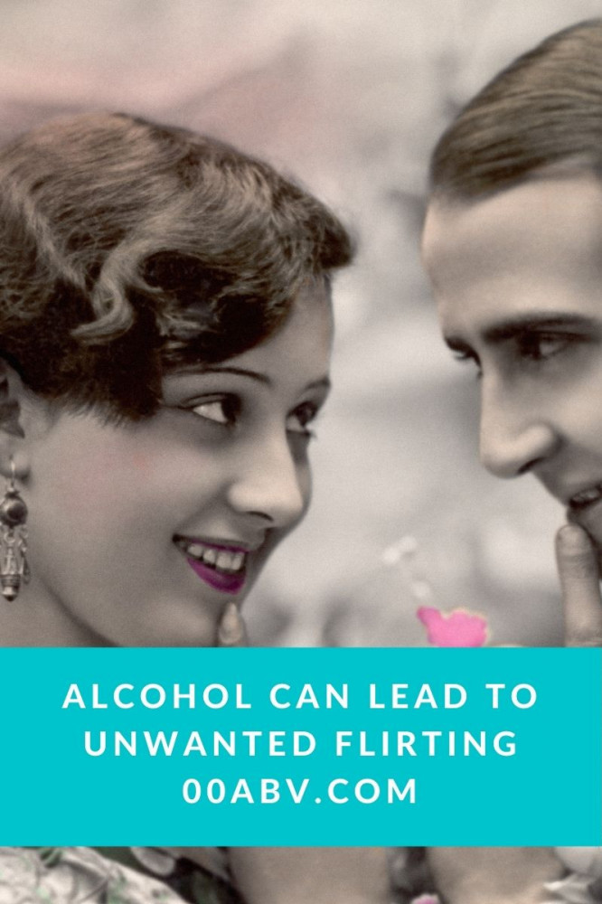 Alcohol Can Lead to Unwanted Flirting