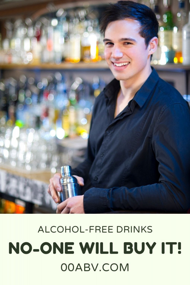 No-One will buy alcohol-free drinks