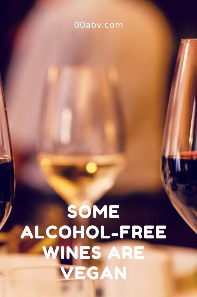 Some Non-Alcoholic Wines Are Vegan