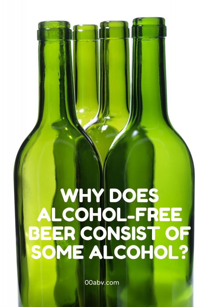 Why does alcohol-free beer consist of some alcohol?