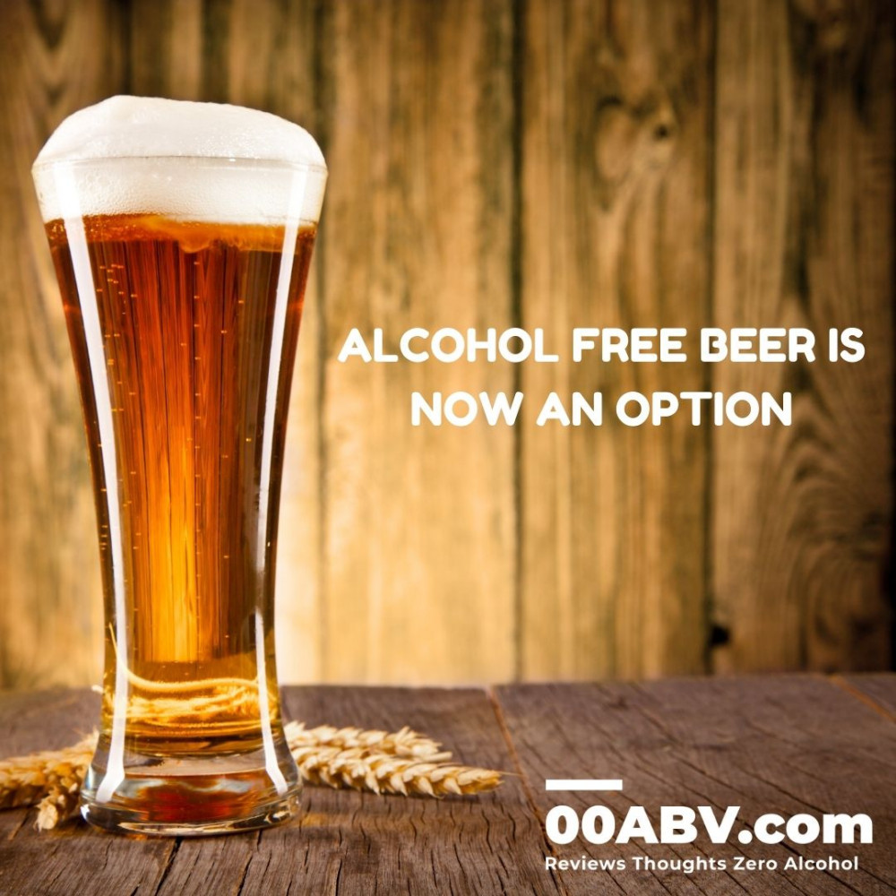 Alcohol Free Beer is now a serious option