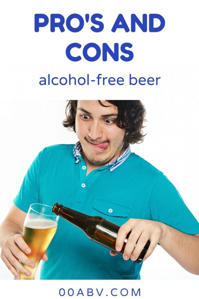 What Are The Pro's And Cons of Alcohol-Free Beer