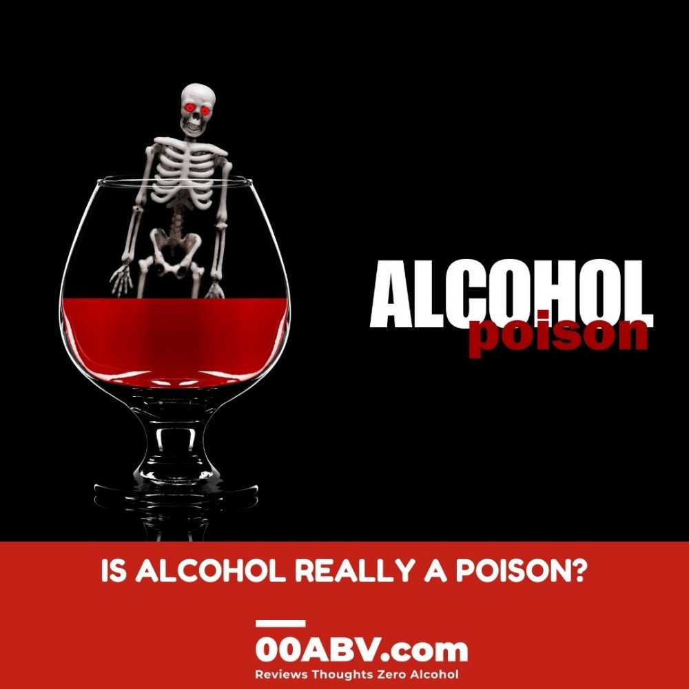Is Alcohol Really A Poison?