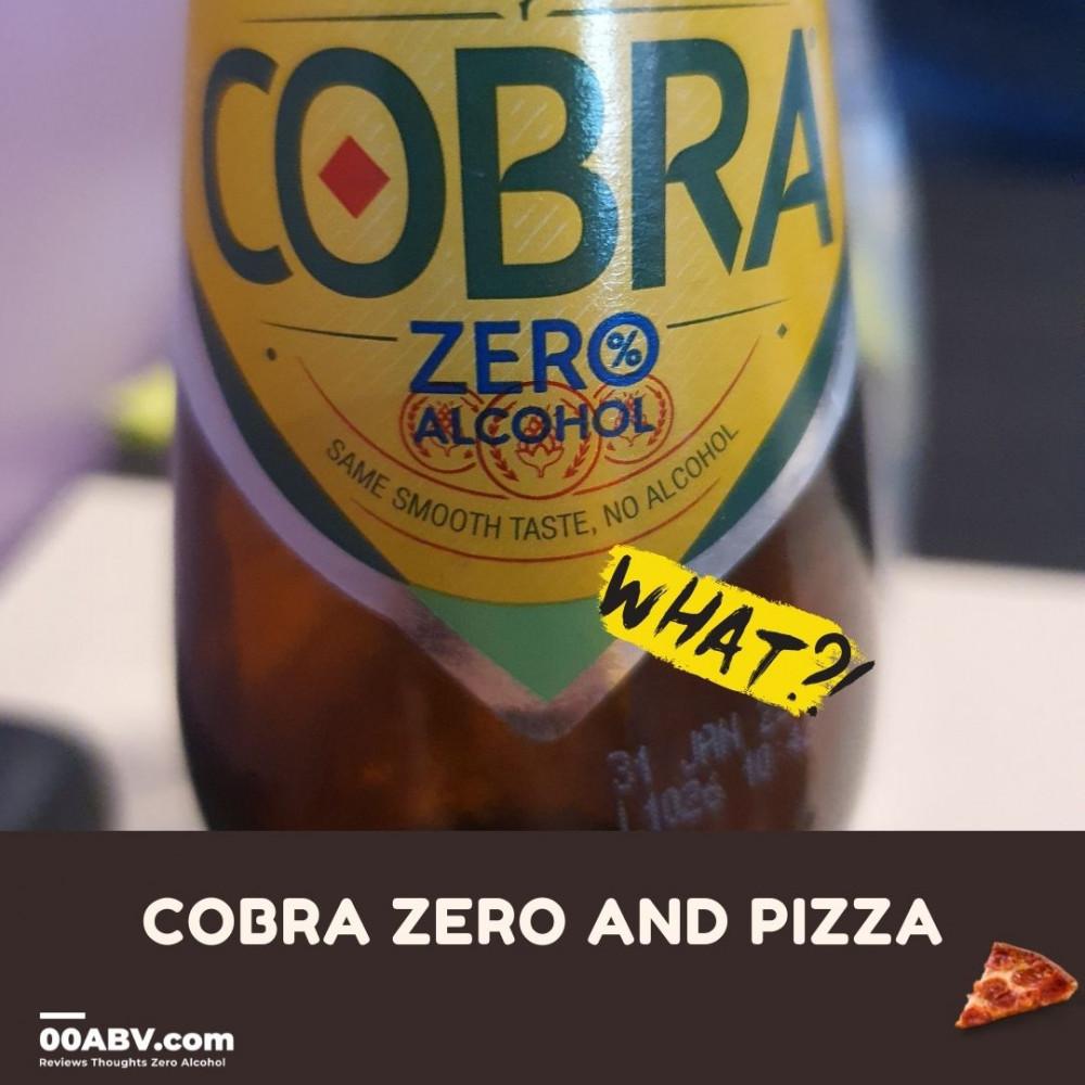 Cobra Zero and Pizza