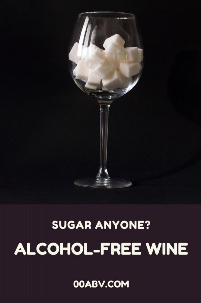 Alcohol-Free Wine and Sugar