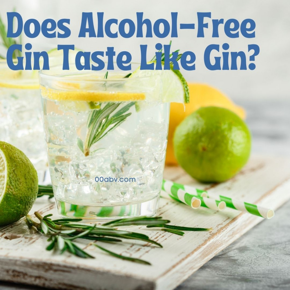Does Alcohol-Free Gin Taste Like Gin