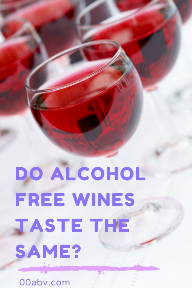 Do Alcohol Free Wines Taste the Same?