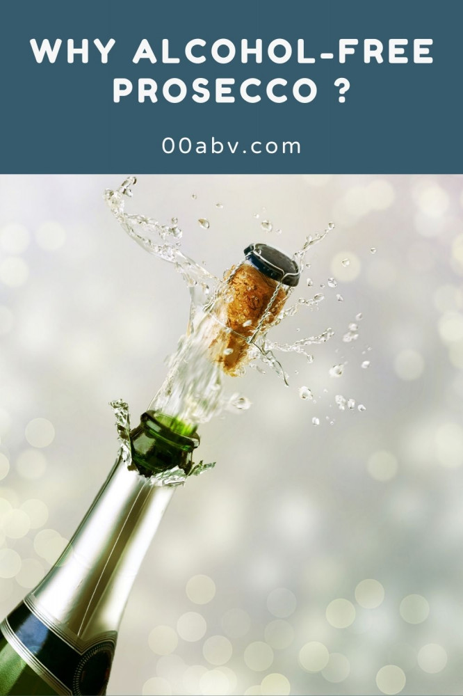 Why Alcohol-Free Prosecco?