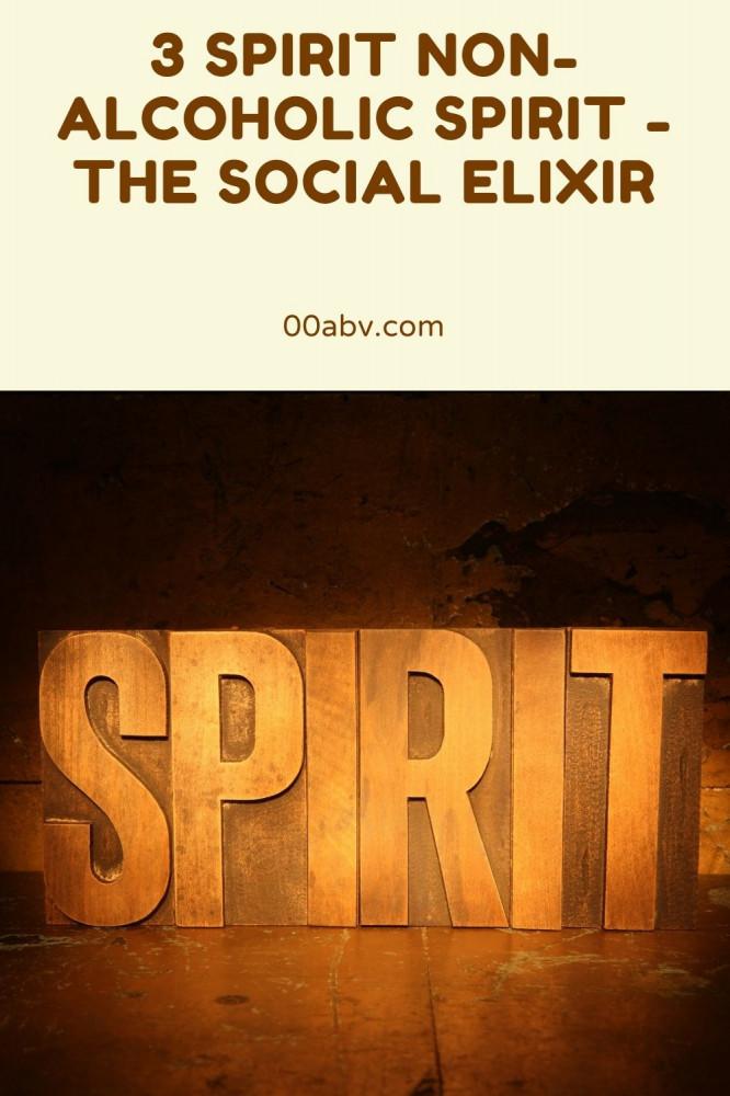 3 Spirit Non-Alcoholic Spirit - The Social Elixir