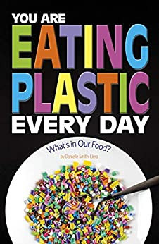 Eating Plastic Every Day