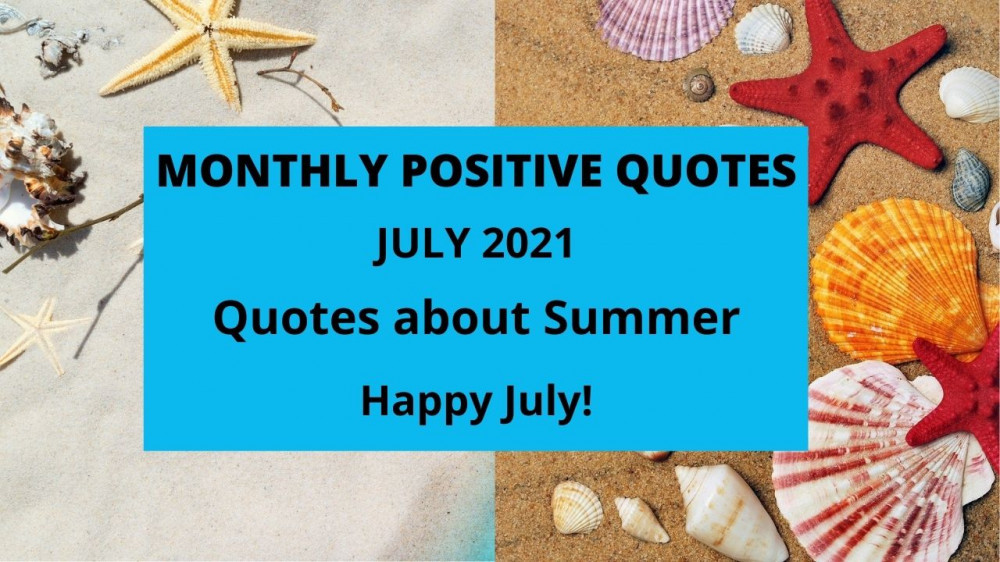 quotes july 2021