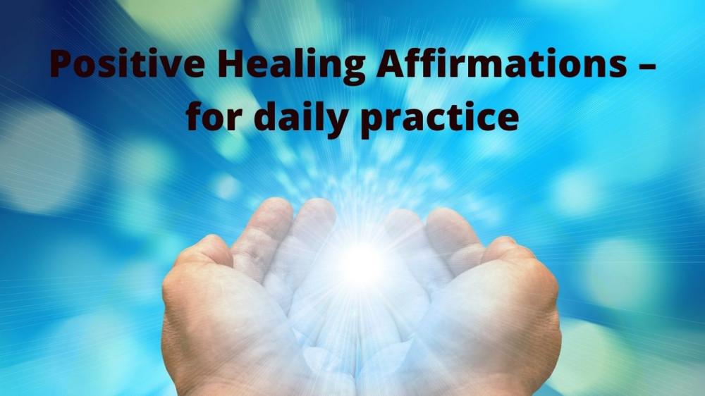positive healing affirmatinos