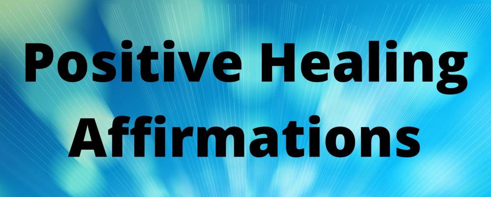 positive healing affirmations