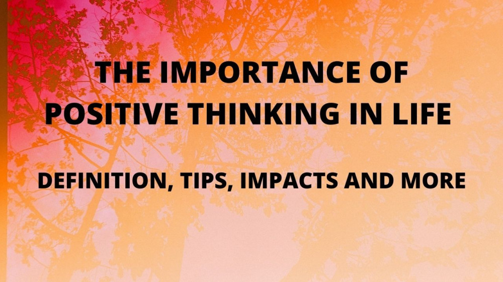 the importance of positive thinking