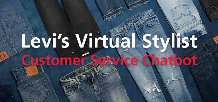 Levi's Virtual Stylist is a great example of a working Visual Chatbot.