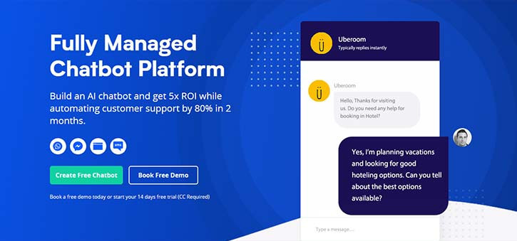 Botsify offers a fully managed platform for chatbots.